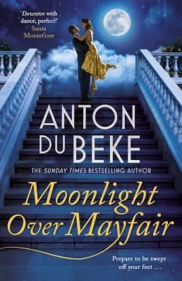 Moonlight Over Mayfair by Anton Du Beke - cover